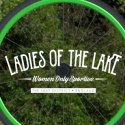 Ladies of the Lake Women's Only Cycling Event