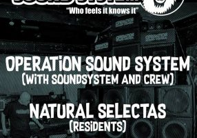 Natural Selectas Presents Operation Sound System (Free Entry)