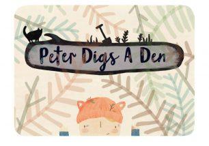 Peter Digs A Den