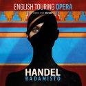 English Touring Opera: Radamisto