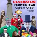 Ulverston: Festivals Town Book Published