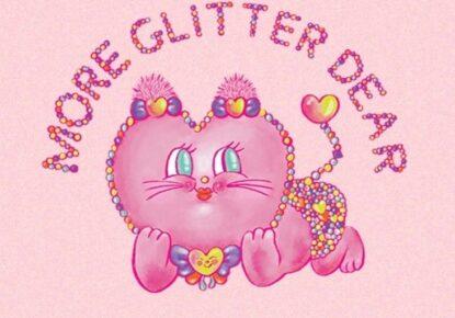 More Glitter Dear
